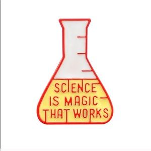 Accessories - 🆕 SCIENCE IS MAGIC THAT WORKS ENAMEL PIN LAPEL